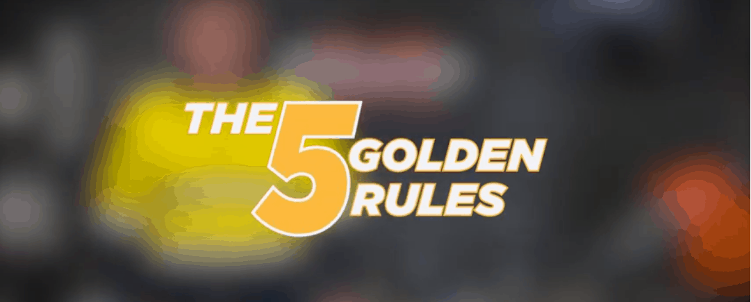 5 Golden Rules of Welding